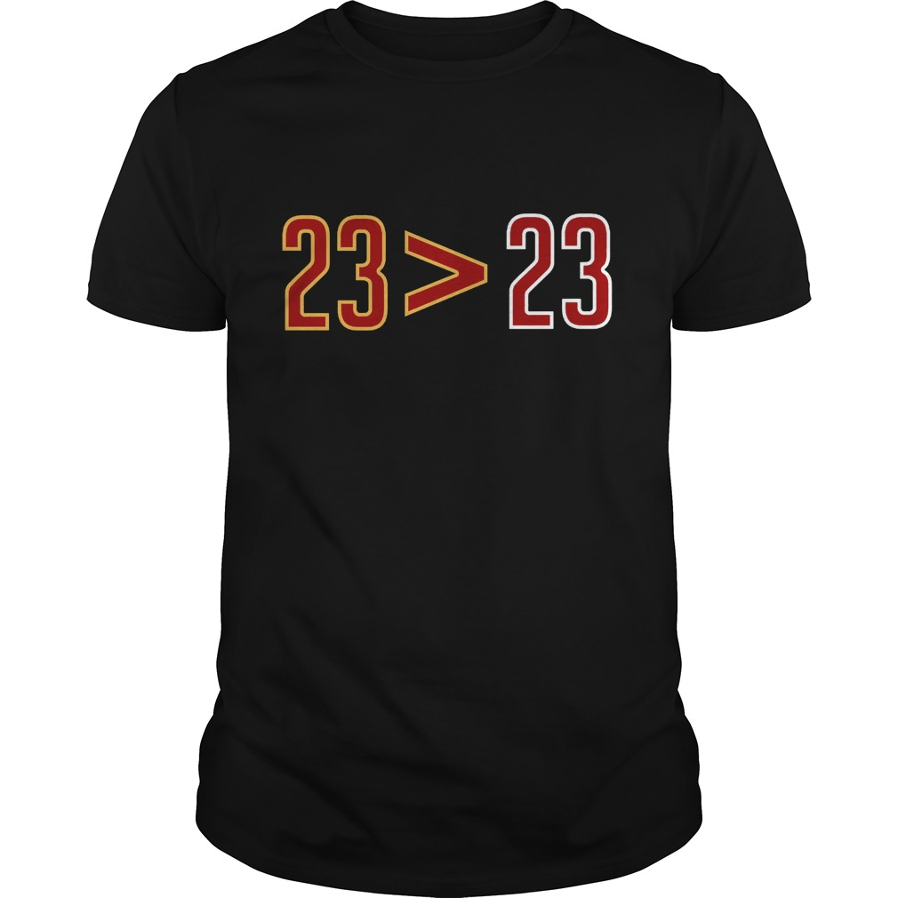 23 Greater Than 23 Shirt